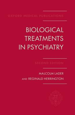 Biological Treatments in Psychiatry (Hardback)