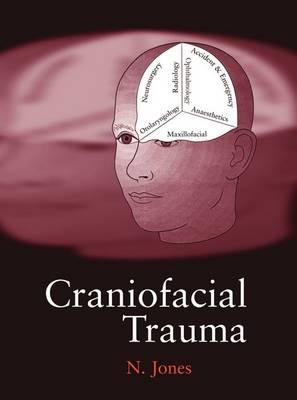 Craniofacial Trauma: An Interdisciplinary Approach (Hardback)