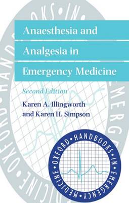 Anaesthesia and Analgesia in Emergency Medicine - Oxford Handbooks in Emergency Medicine (Paperback)