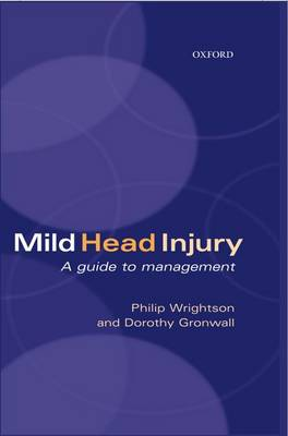 Mild Head Injury: A Guide to Management (Hardback)