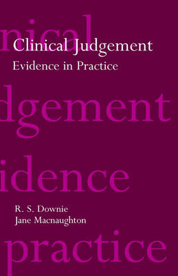 Clinical Judgement: Evidence in Practice (Paperback)