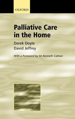 Palliative Care in the Home (Paperback)