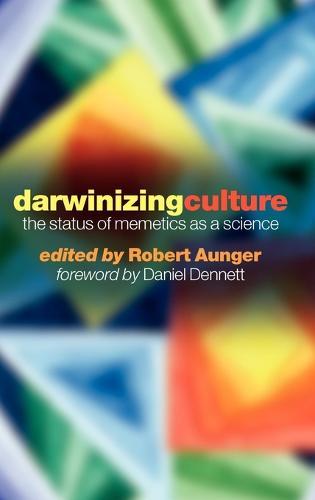 Darwinizing Culture: The Status of Memetics as a Science (Hardback)
