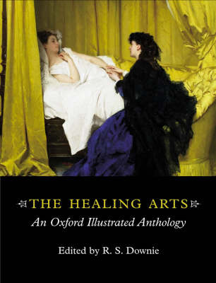 The Healing Arts: An Oxford Illustrated Anthology (Paperback)