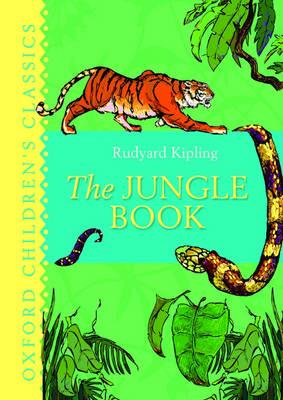 The Jungle Book: Oxford Children's Classics (Hardback)