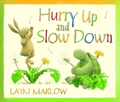Hurry Up and Slow Down (Paperback)