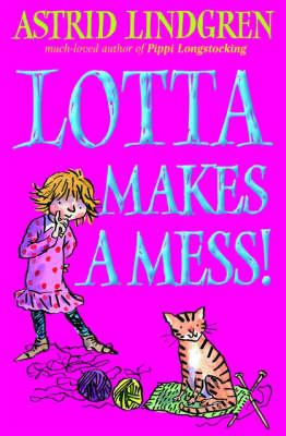 Lotta Makes a Mess (Paperback)