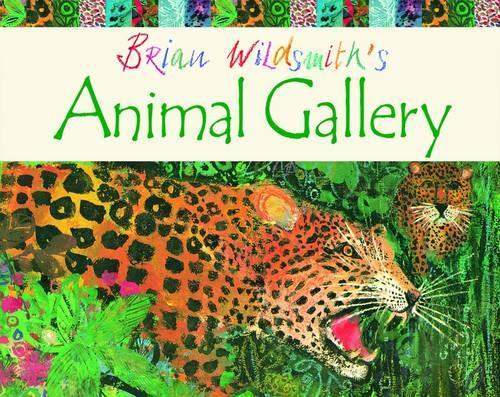 Brian Wildsmith's Animal Gallery (Paperback)