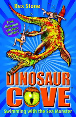 Swimming with the Sea Monster - Dinosaur Cove Bk. 8 (Paperback)