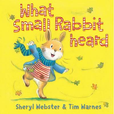 What Small Rabbit Heard (Paperback)