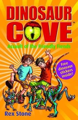 Assault of the Friendly Fiends: Dinosaur Cove 12 (Paperback)