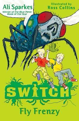 Fly Frenzy - S.W.I.T.C.H. Bk. 2 (Paperback)