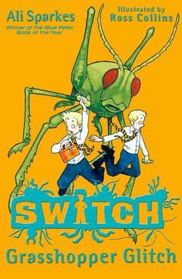 SWITCH:Grasshopper Glitch - S.W.I.T.C.H (Paperback)