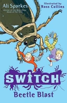 S.W.I.T.C.H 6: Beetle Blast - S.W.I.T.C.H (Paperback)
