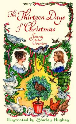 The Thirteen Days of Christmas (Hardback)