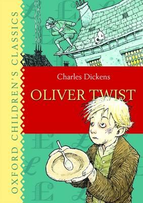 Oliver Twist - Oxford Children's Classics (Hardback)