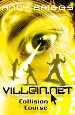 Collision Course - Villain.Net No. 4 (Paperback)
