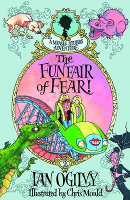The Funfair of Fear! - A Measle Stubbs Adventure (Paperback)