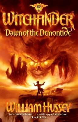 Witchfinder: Dawn of the Demontide - Witchfinder (Paperback)
