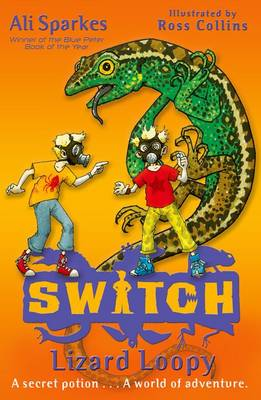 S.W.I.T.C.H 7: Lizard Loopy - S.W.I.T.C.H (Paperback)