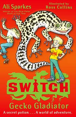 S.W.I.T.C.H 10: Gecko Gladiator - S.W.I.T.C.H (Paperback)