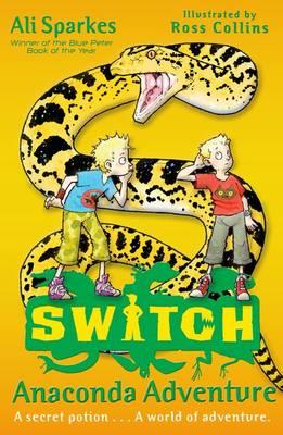 S.W.I.T.C.H 11: Anaconda Adventure - S.W.I.T.C.H (Paperback)