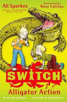 S.W.I.T.C.H 12: Alligator Action - S.W.I.T.C.H (Paperback)