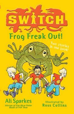 S.W.I.T.C.H.:Frog Freak Out! (Paperback)