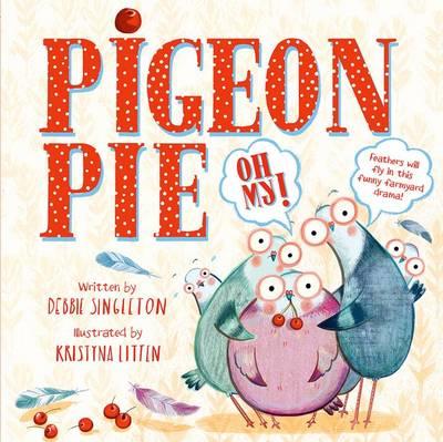 Pigeon Pie Oh My! (Paperback)