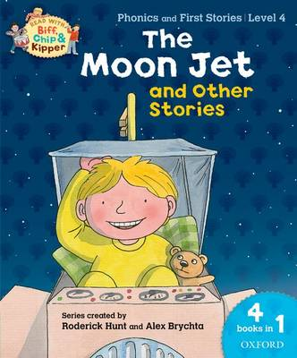 Oxford Reading Tree Read With Biff, Chip, and Kipper: The Moon Jet and Other Stories (Level 4) - Oxford Reading Tree Read With Biff, Chip, and Kipper (Paperback)