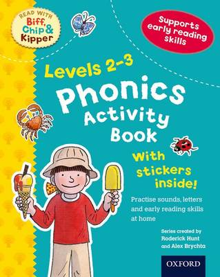 Oxford Reading Tree Read With Biff, Chip, and Kipper: Levels 2-3: Phonics Activity Book - Oxford Reading Tree Read With Biff, Chip, and Kipper