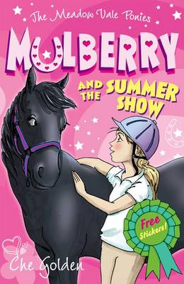 The Meadow Vale Ponies: Mulberry and the Summer Show (Paperback)