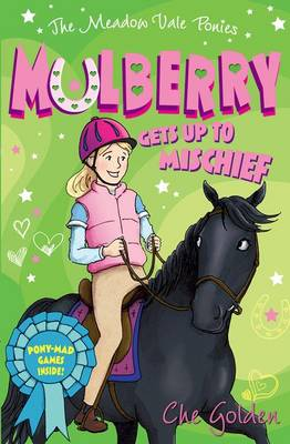 The Meadow Vale Ponies: Mulberry Gets up to Mischief (Paperback)