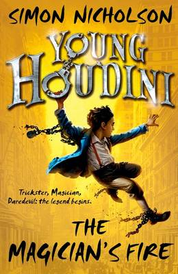 Young Houdini: The Magician's Fire (Paperback)