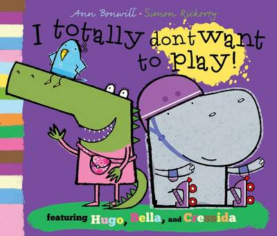 I Totally Don't Want to Play (Paperback)