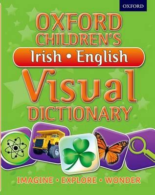 Oxford Children's Irish-English Visual Dictionary (Paperback)