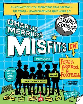 Charlie Merrick's Misfits in Fouls, Friends, and Football (Paperback)