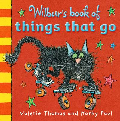 Wilbur's Book of Things That Go (Board book)