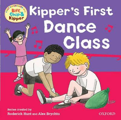 Oxford Reading Tree: Read With Biff, Chip & Kipper First Experiences Kipper's First Dance Class - Oxford Reading Tree (Paperback)