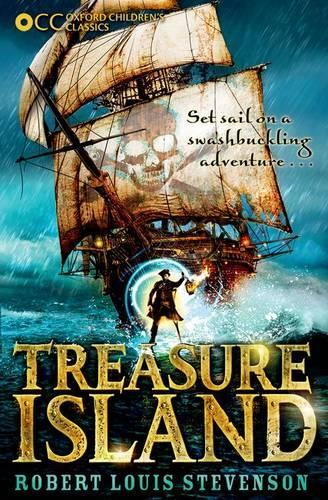 Oxford Children's Classics: Treasure Island - Oxford Children's Classics (Paperback)