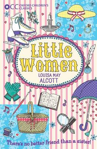 Oxford Children's Classics: Little Women - Oxford Children's Classics (Paperback)