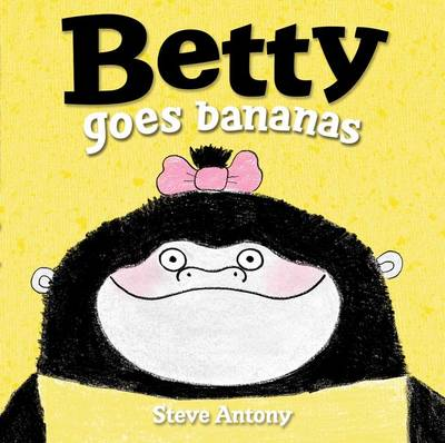 Betty Goes Bananas (Paperback)