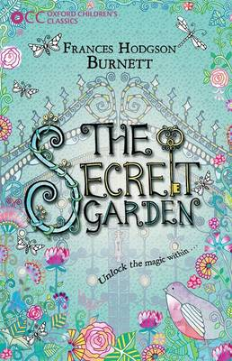 Oxford Children's Classics: The Secret Garden - Oxford Children's Classics (Paperback)