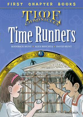 Read With Biff, Chip and Kipper: Level 11 First Chapter Books: The Time Runners - Read With Biff, Chip and Kipper (Hardback)