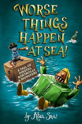 Worse Things Happen at Sea! (Paperback)