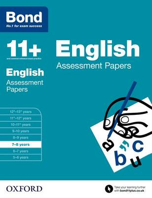 Bond 11+: English: Assessment Papers: 7-8 years - Bond 11+ (Paperback)