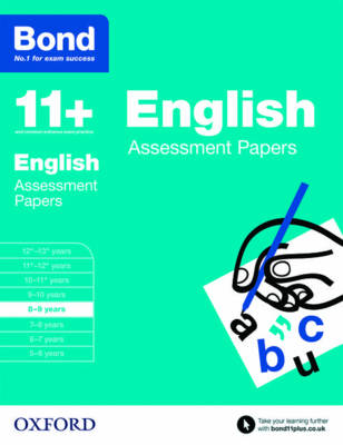 Bond 11+: English: Assessment Papers: 8-9 years - Bond 11+ (Paperback)