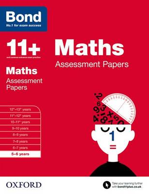 Bond 11+: Maths: Assessment Papers: 5-6 years - Bond 11+ (Paperback)