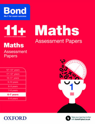 Bond 11+: Maths: Assessment Papers: 6-7 years - Bond 11+ (Paperback)