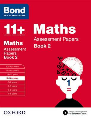 Bond 11+: Maths: Assessment Papers: 9-10 years Book 2 - Bond 11+ (Paperback)